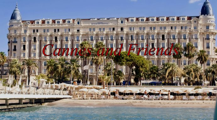 """CANNES and FRIENDS LOGO carlton hotel cannes 690x384 - """"CANNES and FRIENDS"""" Backstage Ep. 1 with Jelena Mandic, Jewelry Designer"""