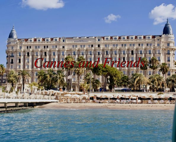 """CANNES and FRIENDS LOGO carlton hotel cannes copia 595x481 - """"CANNES and FRIENDS"""" Ep.1 with Jelena Mandic, Jewels Designer, hosted by Lorena Baricalla, Nina Vélez-Troya and Yulia Berisset."""